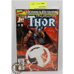 HERO'S RETURN THE MIGHTY THOR #1 ISSUE COMIC