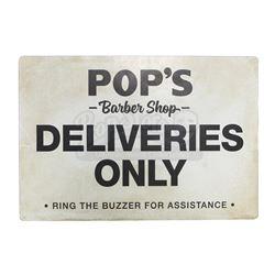 Lot # 650: Pop's 'Deliveries Only' Sign