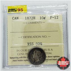 Canada Ten Cent 1872H (ICCS Cert: F-12)