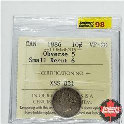 Canada Ten Cent 1886 - Obverse 5 Small Recut 6 (ICCS Cert: VF-20)