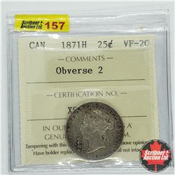 Canada Twenty Five Cent 1871H - Obverse 2 (ICCS Cert VF-20)