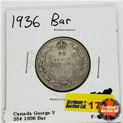 Canada Twenty Five Cent 1936 Bar