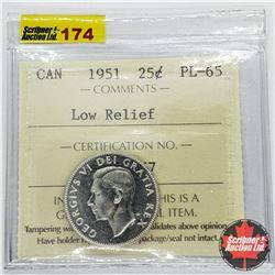 Canada Twenty Five Cent 1951 - Low Relief (ICCS Cert PL-65)