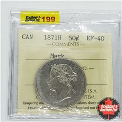 Canada Fifty Cent 1871H - Mark (ICCS Cert EF-40)