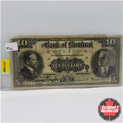 The Bank of Montreal $10 Bill 1914