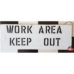 Tin Sign (28  x 10 )    Work Area Keep Out