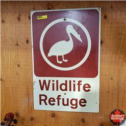 "Metal Sign (12"" W x 18"" H): ""Wildlife Refuge"""
