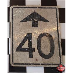 """Metal Sign """"40"""" (Up Arrow) 24"""" X 30"""""""