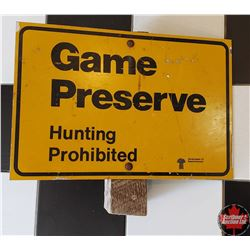 """Metal Sign: Game Preserve Hunting Prohibited (18"""" x 12"""")"""