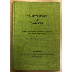 al-'Ush, Muhammad Abu-l-Faraj. The Silver Hoard of Damascus: Sasanian, Arab-Sasanian, Khuwarizmian a