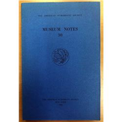 American Numismatic Society. Museum Notes 30