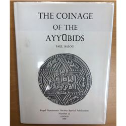 Balog, Paul. The Coinage of the Ayyubids