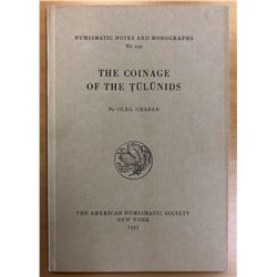 Grabar, Oleg. The Coinage of the Tulunids