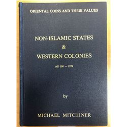 Mitchiner, Michael. Oriental Coins and their Values - Non-Islamic States & Western Colonies AD 600-1