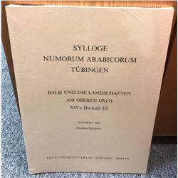 Schwarz, Florian. Sylloge Numorum Arabicorum Tubingen: Balkh und die Landschaften am oberen Oxus