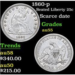 1860-p Seated Liberty Quarter 25c Grades Choice AU