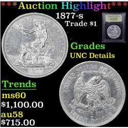 ***Auction Highlight*** 1877-s Trade Dollar $1 Graded Unc Details By USCG (fc)