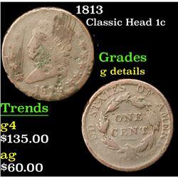 1813 Classic Head Large Cent 1c Grades g details