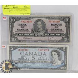 2 CANADA BANK NOTES, 1937 $10, 1954 $5 BILL