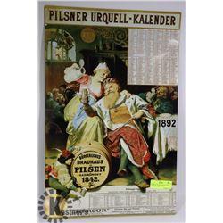 ORIGINAL PILSNER METAL SIGN CALENDER 1892
