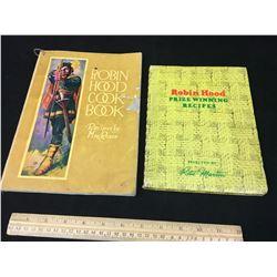 LOT OF 2 ROBIN HOOD FLOUR ADVERTING COOK BOOKS (VINTAGE)