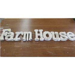 "FARM HOUSE SIGN (METAL) *42.5"" X 8"" X 1""*"
