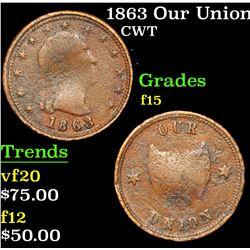 1863 Our Union Civil War Token 1c Grades f+