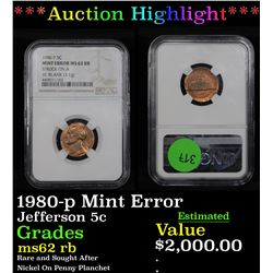 ***Auction Highlight*** NGC 1980-p Mint Error Jefferson Nickel 5c Graded ms62 rb By NGC (fc)