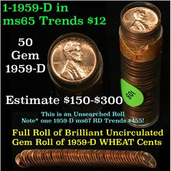 Full roll of 1959-d Lincoln Cents 1c Uncirculated Condition . .