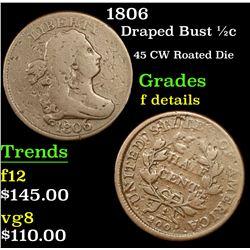 1806 Draped Bust Half Cent 1/2c Grades f details