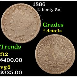 1886 Liberty Nickel 5c Grades f details