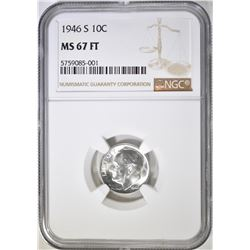 1946-S ROOSEVELT DIME, NGC MS-67 FT