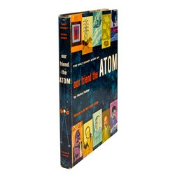 Our Friend the Atom Hardcover Book.