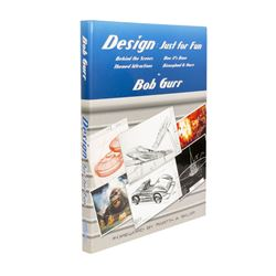 Design: Just for Fun Book by Bob Gurr.