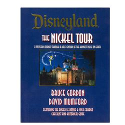 Signed Hardcover Disneyland the Nickel Tour Book.