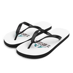 Can You Believe Custom-Made Flip Flops For The Hunter (S M L) Sizes