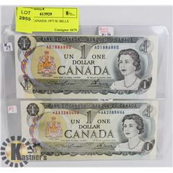 LOT OF 2 CANADA 1973 $1 BILLS