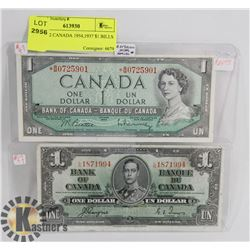 LOT OF 2 CANADA 1954,1937 $1 BILLS