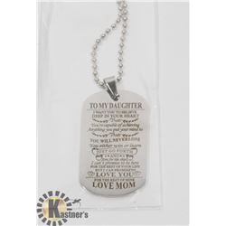 "NEW ""TO MY DAUGHTER"" LOVE MOM. SILVER TONE"