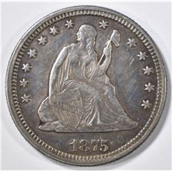 1875 SEATED LIBERTY QUARTER  AU