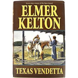 Texas Vendetta by Elmer Kelton, 1st Edition