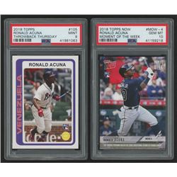 Lot of (2) PSA Graded Ronald Acuna Rookie Cards with 2018 Topps Throwback Thursday #105 Ronald Acuna