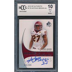 2010 SP Authentic #178 Antonio Brown AU RC (BCCG 10)