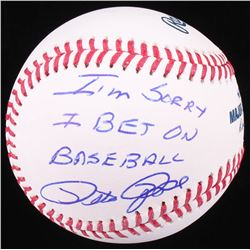 "Pete Rose Signed OML Baseball Inscribed ""I'M SORRY I BET ON BASEBALL"" (Radtke COA)"