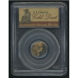 Gold Dust 1.5 Grams Sacramento Assayer Hoard (PCGS Genuine)