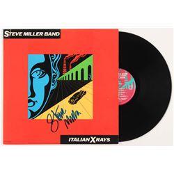 """Steve Miller Signed Steve Miller Band """"Italian X Rays"""" Vinyl Record Album (REAL LOA  JSA COA)"""