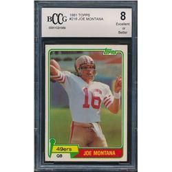 1981 Topps #216 Joe Montana RC (BCCG 8)