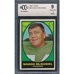 1967 Topps #82 Wahoo McDaniel RC (BCCG 9)