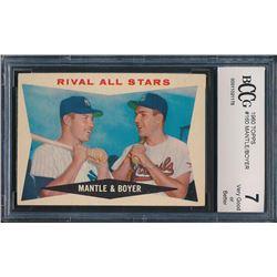 1960 Topps #160 Rival All-Stars / Mickey Mantle / Ken Boyer (BCCG 7)