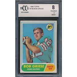 1968 Topps #196 Bob Griese RC (BCCG 8)